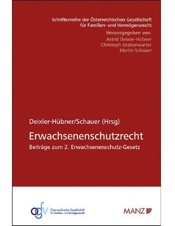 Deixler-Hübner/Schauer (Hrsg), Tagungsband Erwachsenenschutzrecht (2018)