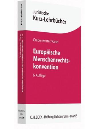 Grabenwarter/Pabel, Europäische Menschenrechtskonvention (2016)
