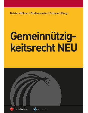 Deixler-Hübner/Grabenwarter/Schauer (Hrsg), Gemeinnützigkeitsrecht NEU (2016)