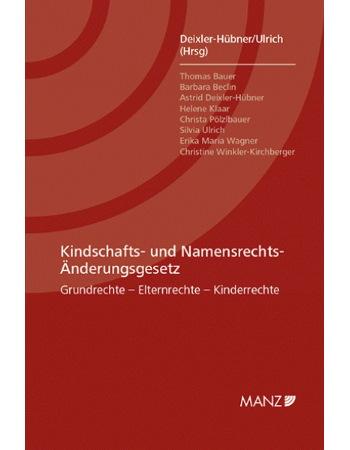 Deixler-Hübner/Ulrich (Hrsg), Kindschafts- und Namensrechts-Änderungsgesetz (2013)