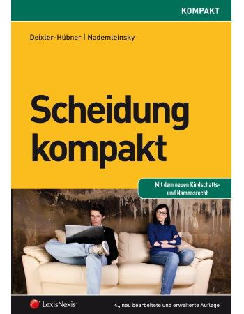 Deixler-Hübner/Nademleinsky, Scheidung kompakt (2013)