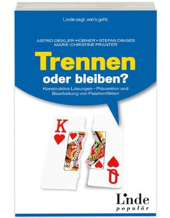 Deixler-Hübner/Dinges/Pranter, Trennen oder bleiben? (2014)