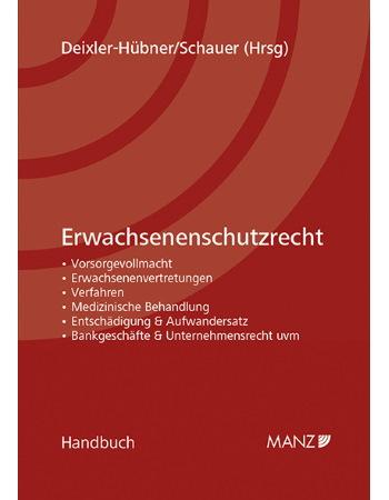 Deixler-Hübner/Schauer (Hrsg), Handbuch Erwachsenenschutzrecht (2018)