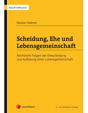 Deixler-Hübner, Scheidung, Ehe und Lebensgemeinschaft (2019)