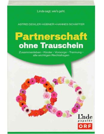 Deixler-Hübner/Schäffer, Partnerschaft ohne Trauschein (2014)